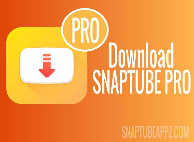 Snaptube Pro Apk